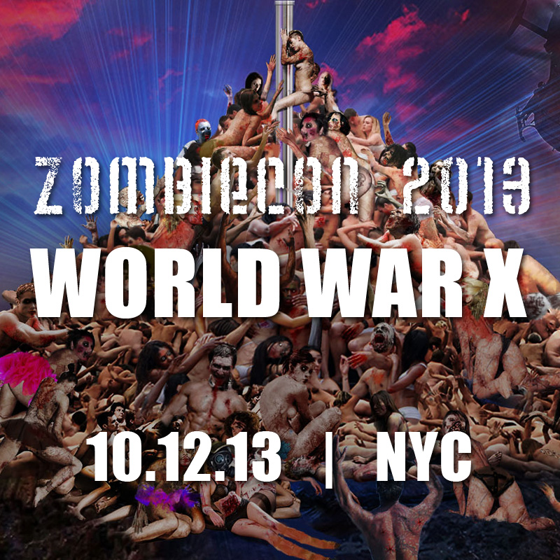 ZOMBIECON NYC: WORLD WAR X 10-12-13
